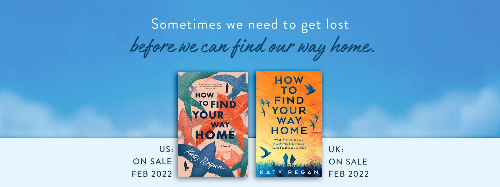 How to find your way home - Katy Regan